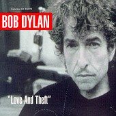 Bob Dylan: Love and theft (2001)