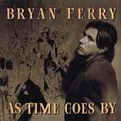 Bryan Ferry: As time goes by (1999)