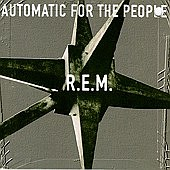 R.E.M.: Automatic For The People (1992)