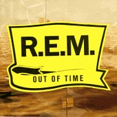 R.E.M.: Out Of Time (1991)