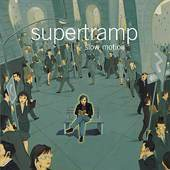 Supertramp: Slow Motion (2002)