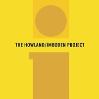 THE HOWLAND/IMBODEN PROJECT (2001)